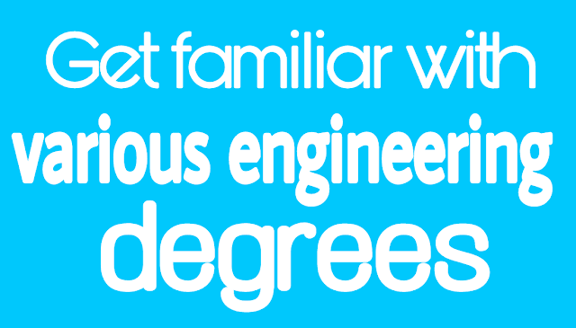 Which engineering degree is most in demand? Get familiar with various engineering degrees - blogs71