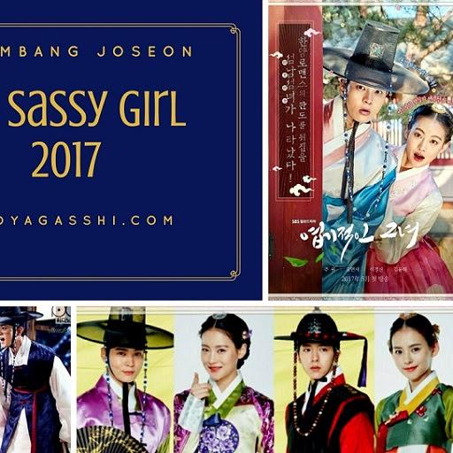 Gelombang Joseon Drama My Sassy Girl 2017