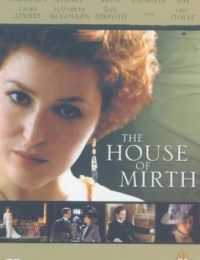 The House of Mirth | Bmovies