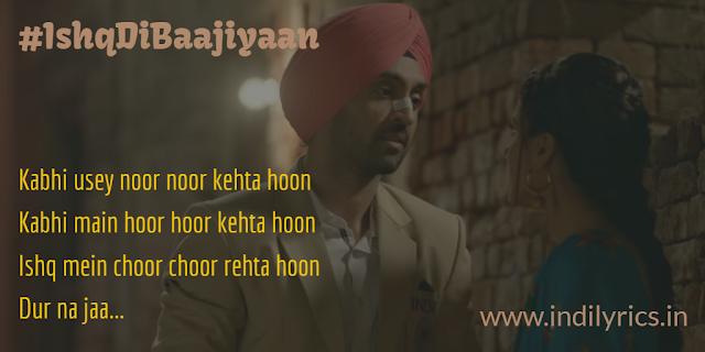 Ishq Di Baajiyaan | Soorma | audio song lyrics with English Translation and Real Meaning | Diljit Dosanjh & Taapsee Pannu