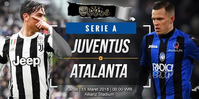 Prediksi Juventus Vs Atalanta, Kamis 15 Maret 2018 Pukul 00.00 WIB