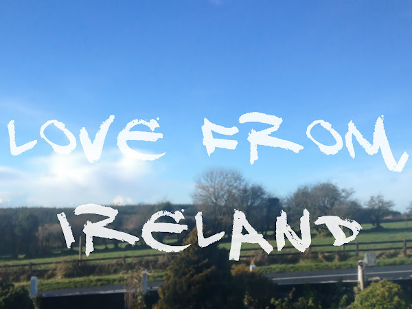 Love From, Ireland