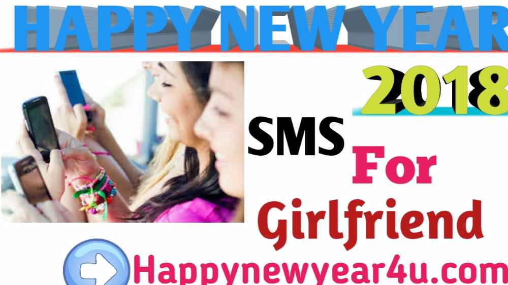 happy new year messages for girlfriend 2018 latest new year sms