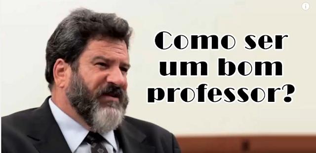 Como ser um bom professor? por Mário Sérgio Cortella