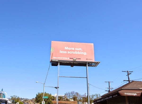 More sun less scrubbing Homejoy billboard
