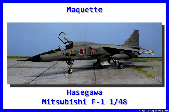 Maquette du Mistubishi F-1 d'Hasegawa au 1/48.