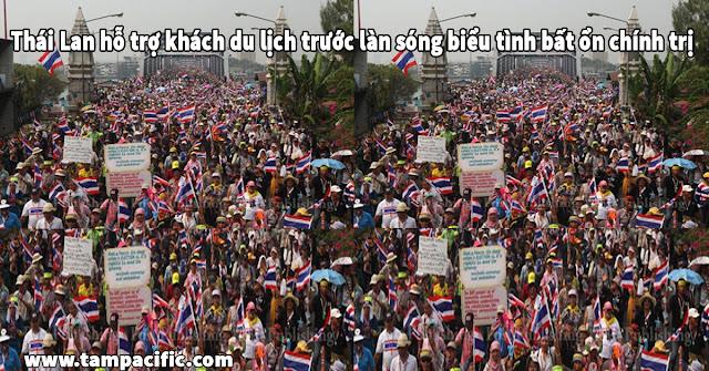 Thái Lan hỗ trợ khách du lịch trước làn sóng biểu tình bất ổn chính trị