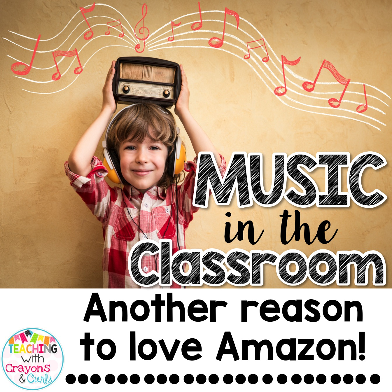 Music in the Classroom: Another Reason to LOVE Amazon