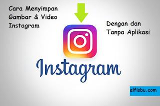 alfisbu cara menyimpan video instagram