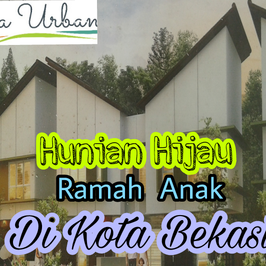 Familia Urban, Hunian Hijau Ramah Anak di Kota Bekasi
