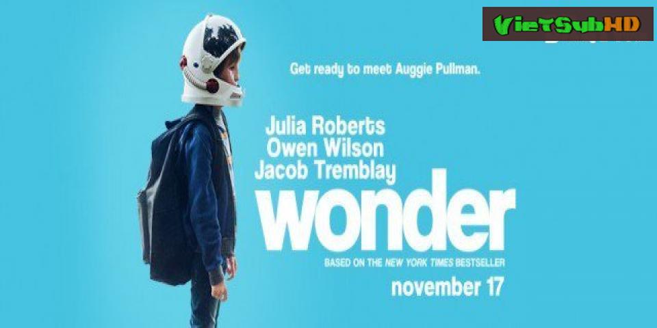 Phim Điều Kỳ Diệu VietSub HD | Wonder 2017