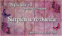 http://skarbnica-pomyslow.blogspot.com/2016/08/wyzwanie-8-sierpien-w-rozkwicie.html