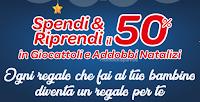 Logo Carrefour: Spendi & Riprendi il 50% in addobbi Natalizi e Giocattoli: buoni da 20€ cumulabili!