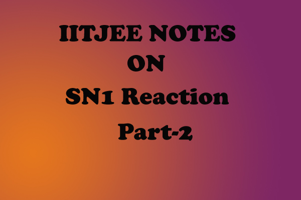 SN1 Reactionorrg Notes