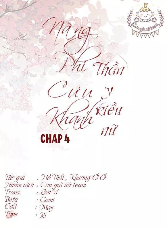 Nàng Phi Cửu Khanh - Thần Y Kiều Nữ chap 4 - Trang 2