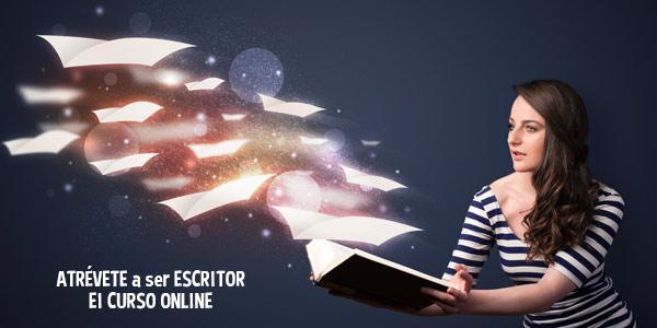 Atrévete a ser escritor. El curso online de escritura creativa
