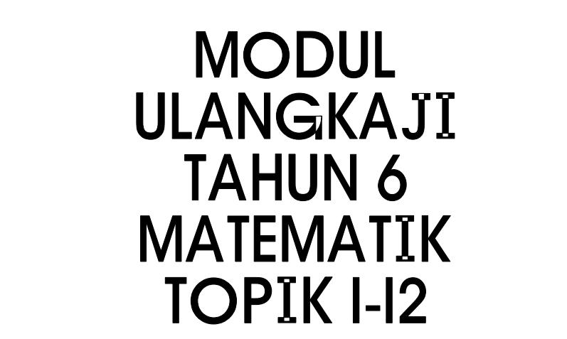 Modul Ulangkaji Dan Latih Tubi Topikal Matematik Upsr Mobile