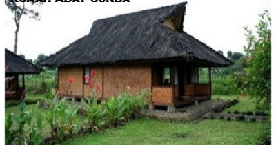 desain bentuk rumah adat sunda dan penjelasannya rumah