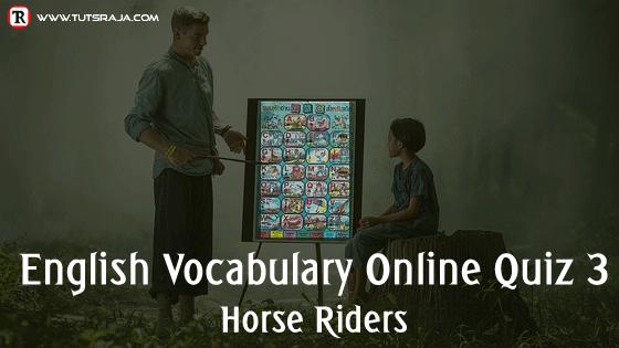 English Vocabulary Online Quiz horse riders