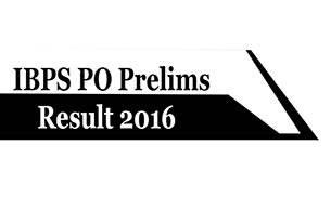 IBPS PO Prelims Results 2016 Online