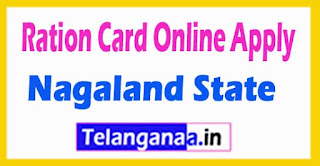 How to Apply Ration Card Online in Nagaland State