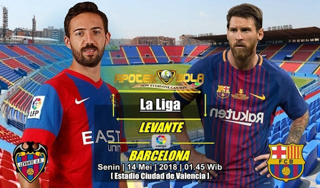 Prediksi Levante vs Barcelona 14 Mei 2018