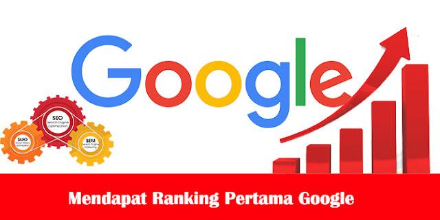 Optimasi SEO Blog Mendapat Ranking Pertama Google