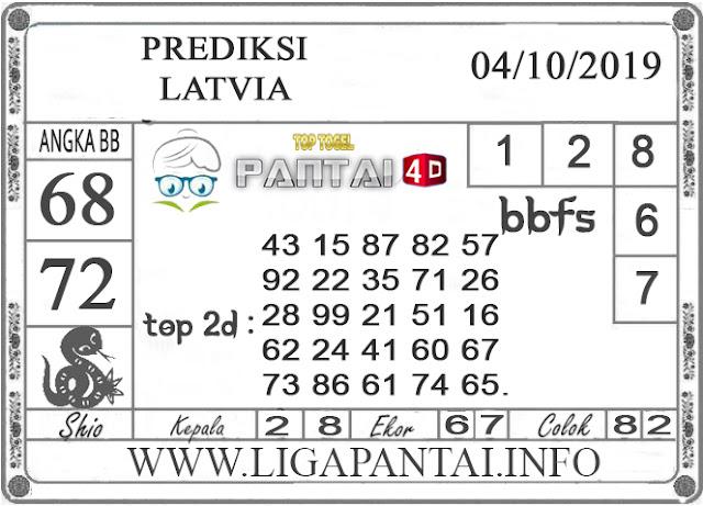 """PREDIKSI TOGEL """"LATVIA"""" PANTAI4D 04 OKTOBER 2019"""