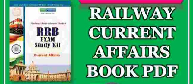 RAILWAY CURRENT AFFAIRS BOOK PDF -DOWNLOAD