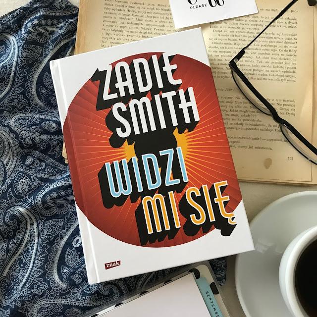 Zadie Smith, Widzi mi się