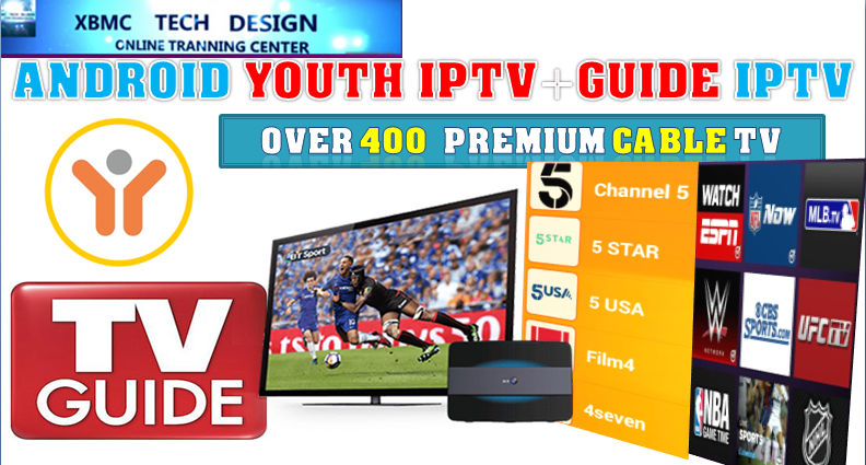 Download Free Youth TV Guide IPTV APK- FREE (Live) Channel Stream Update(Pro) IPTV Apk For Android Streaming World Live Tv ,TV Shows,Sports,Movie on Android Quick Free Youth TV Guide Beta IPTV APK- FREE (Live) Channel Stream Update(Pro)IPTV Android Apk Watch World Premium Cable Live Channel or TV Shows on Android