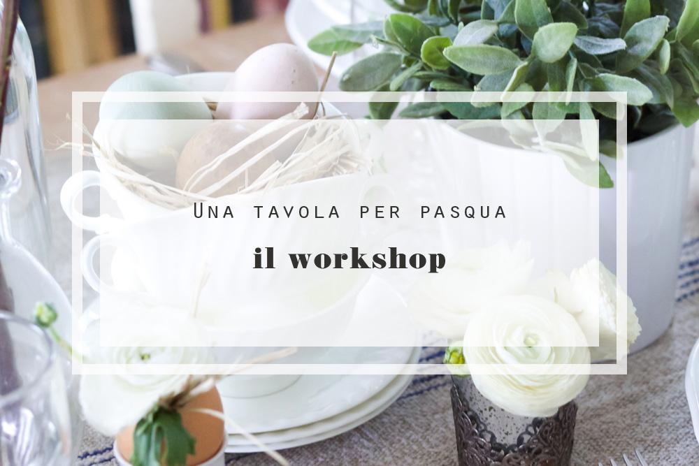 Decorazioni Pasquali Da Tavola : Una tavola per pasqua il workshop shabby chic interiors