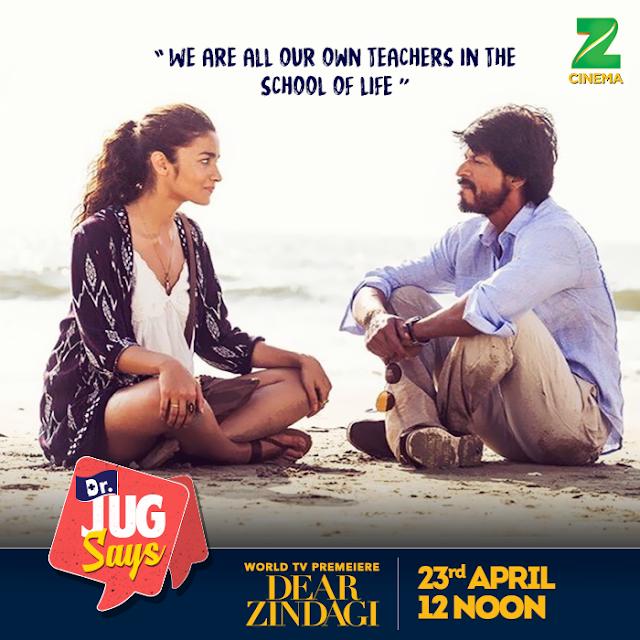 Dear Zindagi - World Television Premier on Zee Cinema at 12 noon on 23rd April 2017