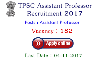 TPSC Recruitment 2017 - 182 Vacancies for Assistant Professors