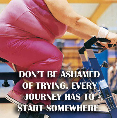 Dont+Be+Ashamed+of+Trying+to+Exercise.jp