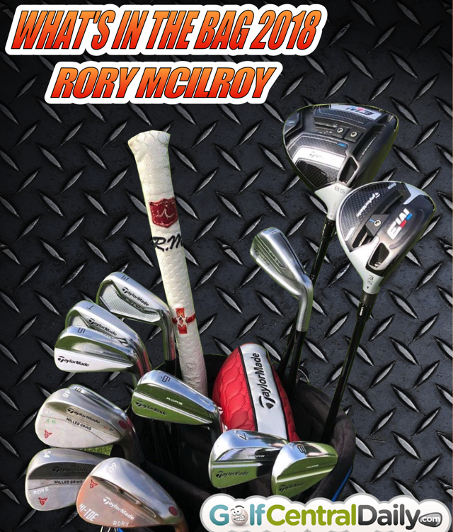 Rory McIlroy WITB 2018