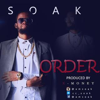Soak – Order(Prod. by X-Money) | @CC_Soak 1