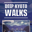 The Rising Sky: Deep Kyoto: Walks - An Anthology by Michael Lambe