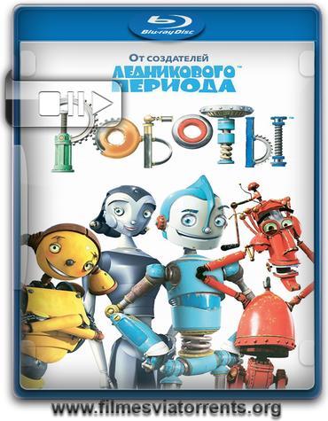 Robôs Torrent - BluRay Rip 1080p Dublado