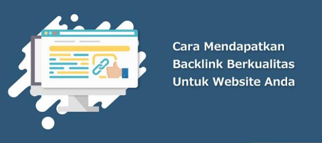 Cara Mendapatkan Backlinks Berkualitas