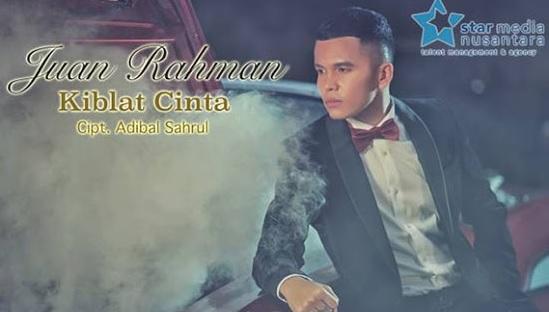 Lirik Lagu Kiblat Cinta - Juan Rahman