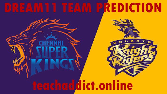 CSK VS KKR IPL 2019: Dream11 and Halaplay Prediction Chennai Super Kings vs. Kolkata Knight Riders Dream11 Team Prediction
