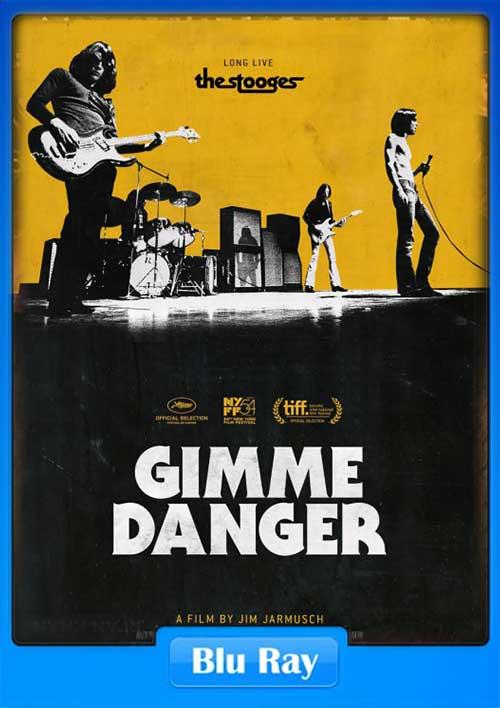 Gimme Danger 2016 BRRip 720p 850MB x264 Poster