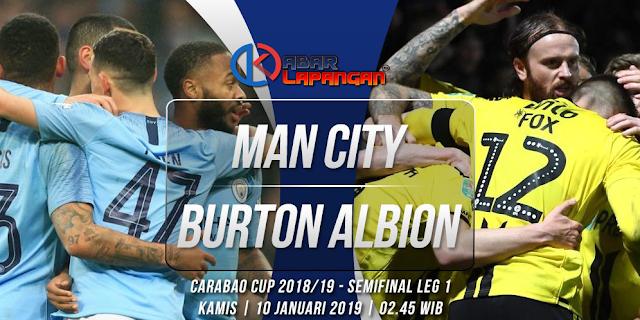 Prediksi Bola Manchester City vs Burton Albion Carabao Cup 2019