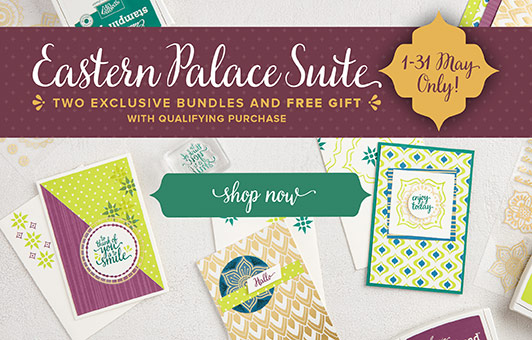 Shop Online for Eastern Palace Suite Bundles by Stampin' Up! SU UK with Mitosu Crafts