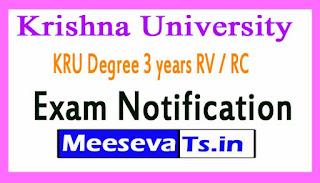 Krishna University KRU Degree 3 years RV / RC Exam Notification  2017