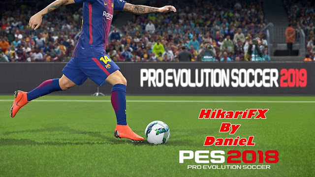 PES 2018 HikariFX dari Daniel