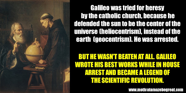 Success People Who Failed: Galileo Galilei, heliocentrism, inquisition, house arrest, successful