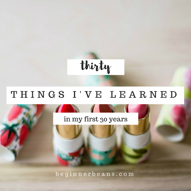 A 30-Year-Old's Life Lessons