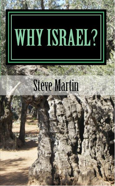Why Israel? by Steve Martin